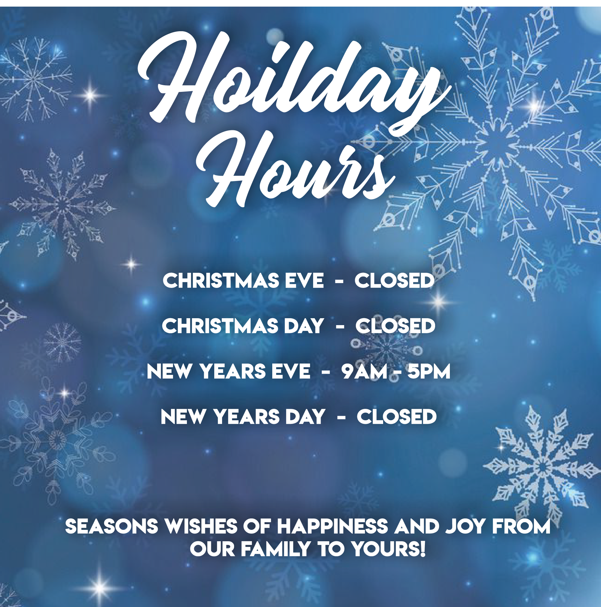 , 2019 Holiday Hours